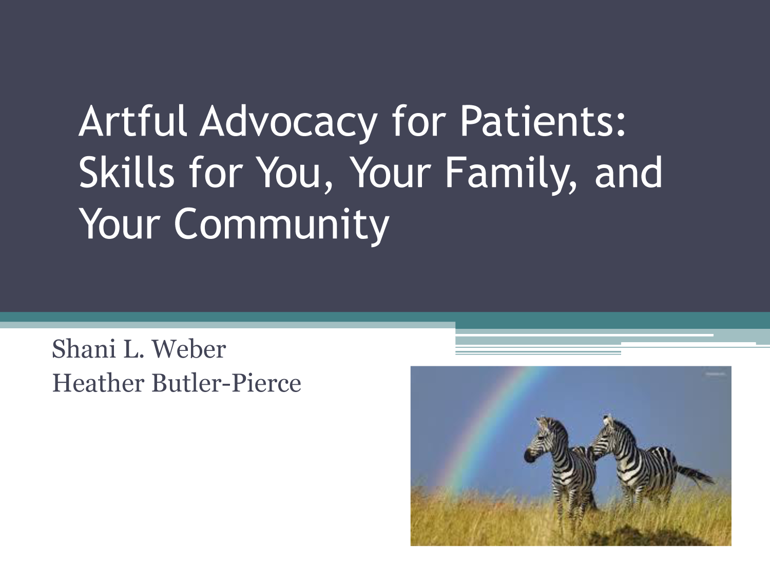 Artful Advocacy - Shani Weber and Heather Butler-Pierce