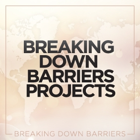 "the graphic reads ""breaking down barriers projects"""