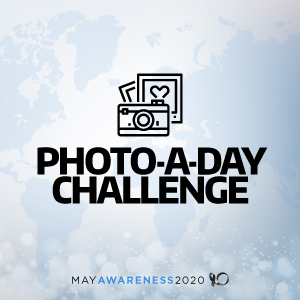 2020 May Awareness - Photo-a-Day Challenge