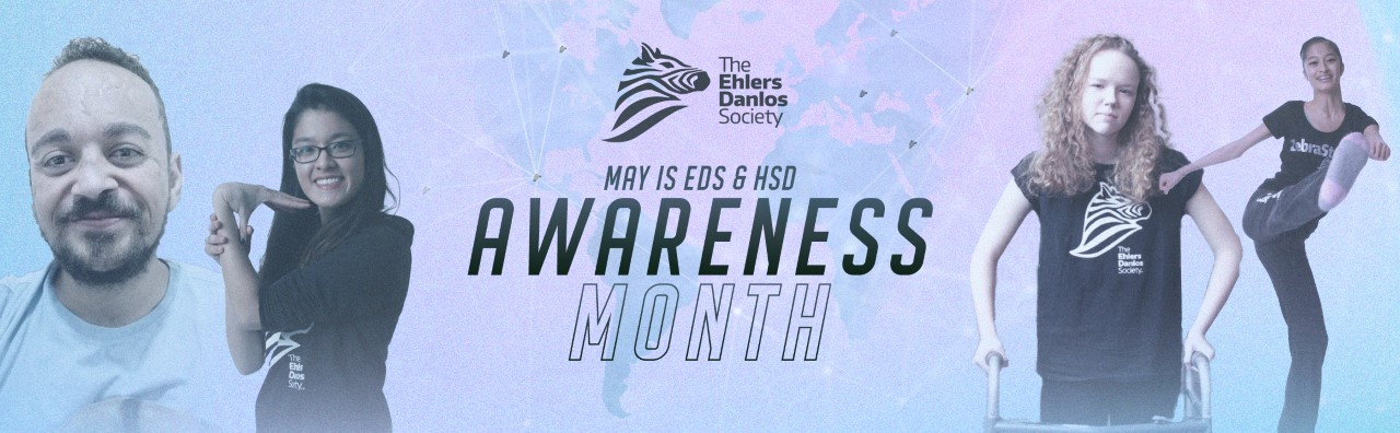 May is EDS and HSD Awareness Month